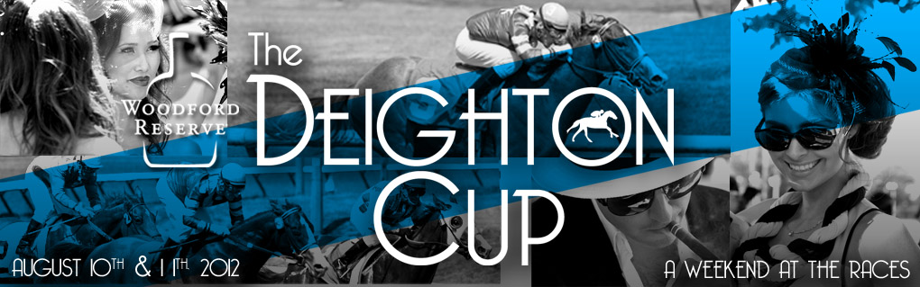 Deighton Cup: A Weekend At The Races - August 10 & 11, 2012