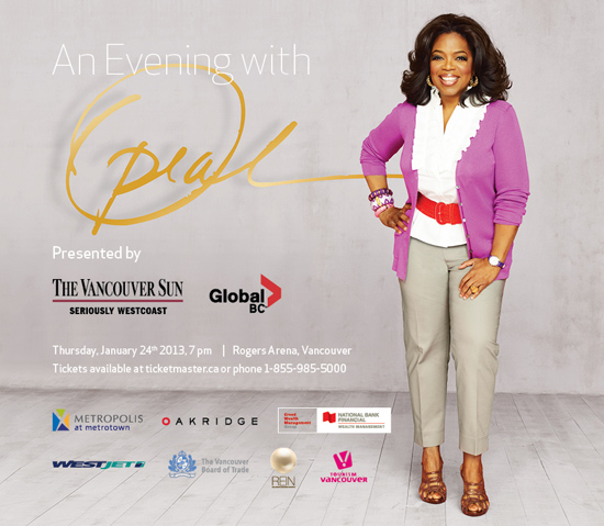 Oprah Winfrey is coming to Vancouver for an Inspirational Evening Event Thursday January 24, 2013