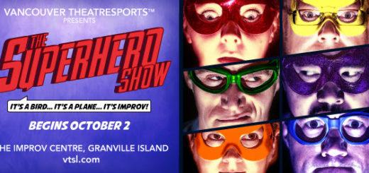 Vancouver TheatreSports League Presents The Superhero Show