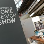 Contest! Vancouver Home + Design Show – October 16 – 19, 2014